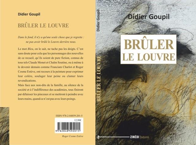 BRULER LE LOUVRE - DIDIER GOUPIL